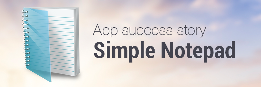 Success Story - Simple Notepad